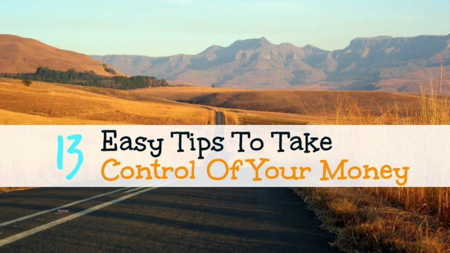 13 easy tips to take control of your money