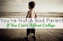 You're Not A Bad Parent If You Can't Afford To Save For College