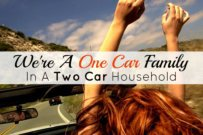 We're A One Car Family In A Two Car Household